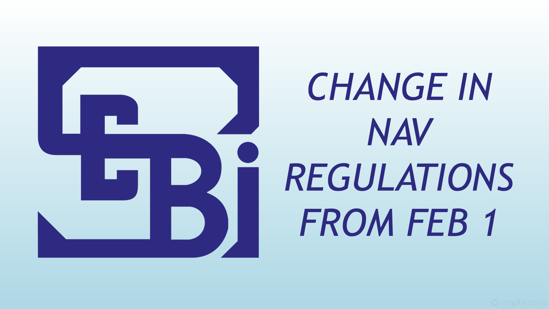 SEBI's new NAV Rules to be applicable from February 1 - Wealth Baba - Financial Planner & Investment Advisor in India