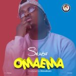 [New Music] Skiibii – Omaema