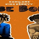 Damilare ft. King Perryy – Gbe Body