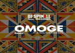 DJ Spinall ft. Dotman – Omoge (Refix)
