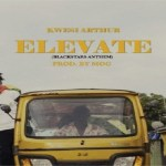 Kwesi Arthur – Elevate (Black Stars Anthem)