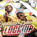 Davolee ft. Zlatan Ibile – Lock Up
