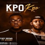 Steady Brown Ft Hycent – Kpo Kpo