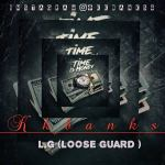 KKbanks – Loose Guard