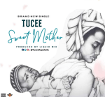 Tucee - Sweet Mother