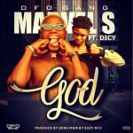 Marvel S ft. Dicy  – God