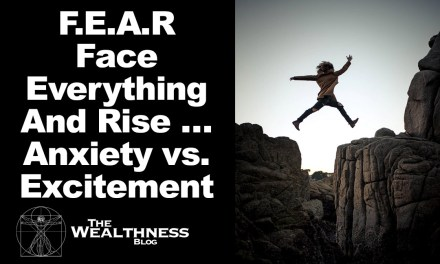 F.E.A.R … Face Everything And Rise … Anxiety vs. Excitement and How I Learnt to Turn My Fear Into Fuel to Grow My Business | The Omniscience Principle Part 5