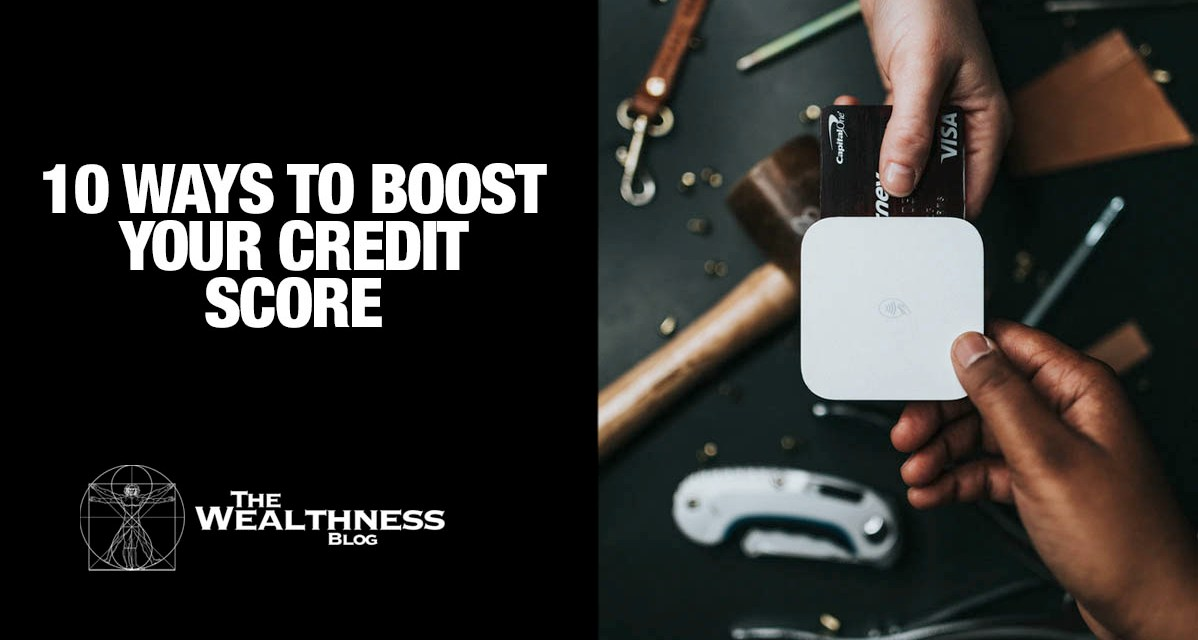 10 Ways to Boost Your Credit Score