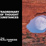 THE EXTRAORDINARY POWER OF THOUGHT ON CIRCUMSTANCES