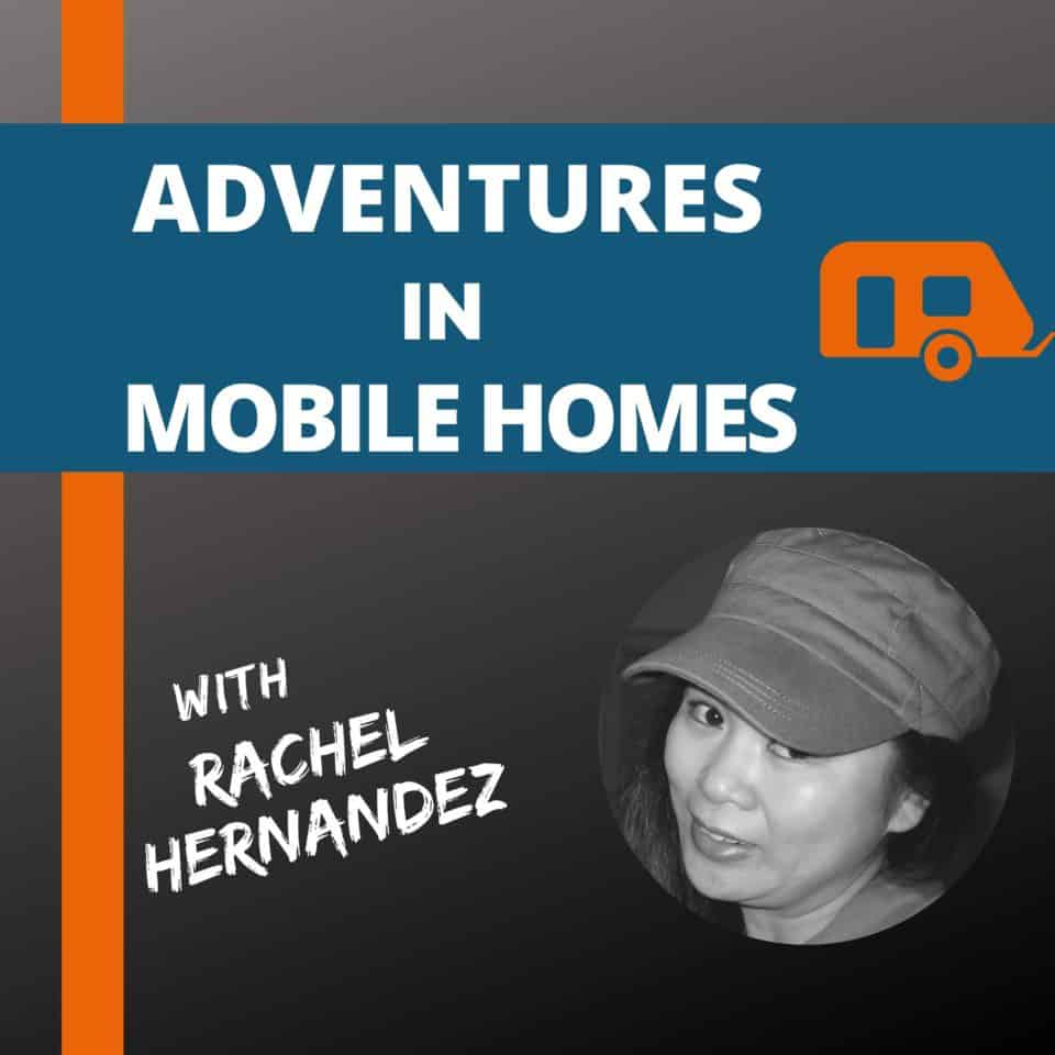 Adventures in Mobile Homes