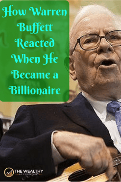 How Warren Buffett reacted when he became a billionaire. Reaching a financial milestone is anti-climatic unless you're prepared. Get rich! Build wealth Reach your financial dreams. Think rich, then become rich. #wealth #rich #billionaire #millionaire #investing