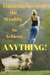 Use the secrets wealthy, successful and happy people use to achieve anything.