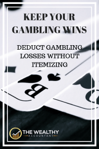 Deducting Gambling Losses With The New Tax Bill