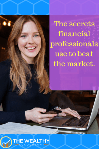 A financial planner should understand you and your goals with consideration for your investment temperament. The only investment that works is one you stick with. Here are the tricks financial professionals use to win the money game.