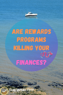 Are rewards programs destroying your finances? All those points might be killing your budget and making you poorer. There is a better way. #rewards #miles #points #budget #travel #bonuses