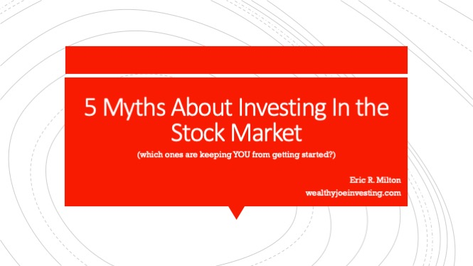 5 Myths About Investing In the Stock Market