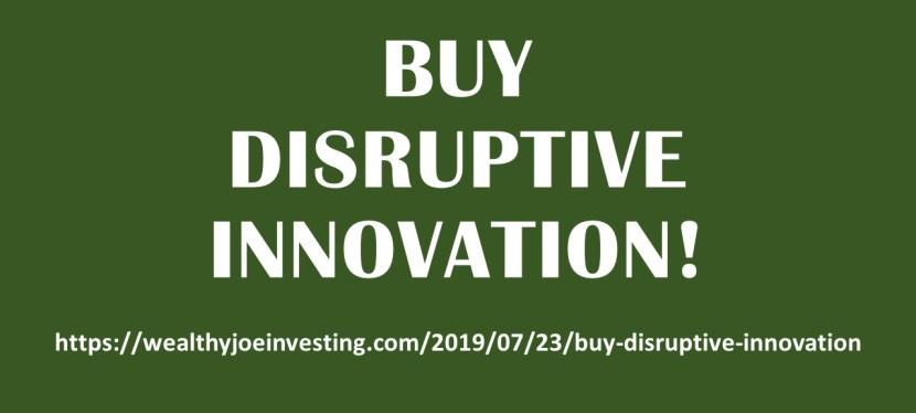 Buy Disruptive Innovation!
