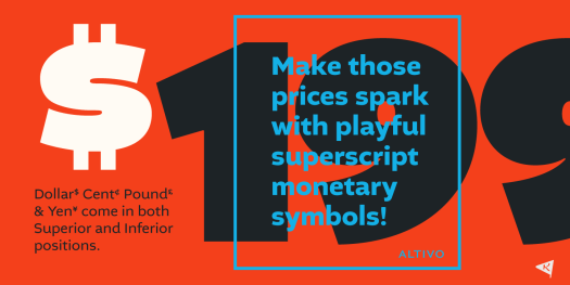 Superscript monetary symbols.
