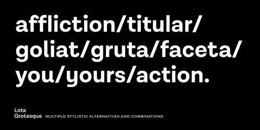 Lota Grotesque font family, multiple stylistic alternatives and combinations.
