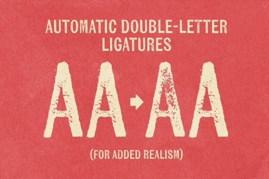 Automatic double letter ligatures for more realism.