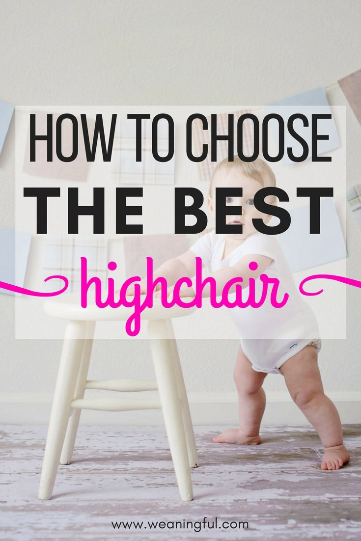 Starting solids with your baby or doing baby led weaning for a while and looking for the best highchair on the market? Find out what you should look for in a good highchair for babies doing baby led weaning - first foods and finger foods
