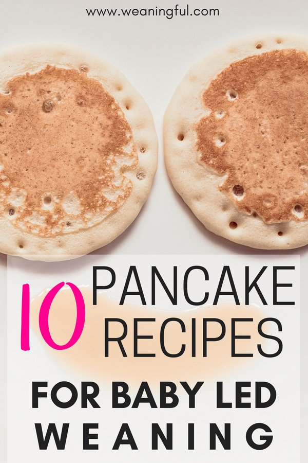 Here are 10 ways in which you can vary baby led weaning pancakes when introducing solids at 6 months+. Sweet and savoury pancakes recipes for breakfast, lunch or dinner. Great first foods and finger foods for baby led weaning.