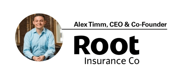 Alex Timm - CEO and Cofounder of Root Insurance