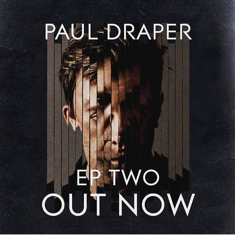 paul-draper-ep-two-out-now