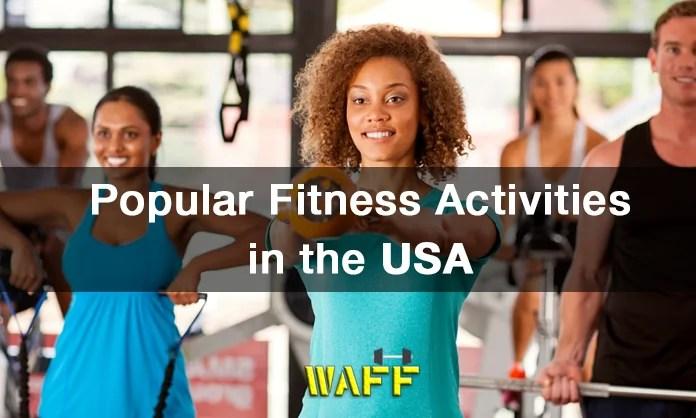 popular fitness activities in usa