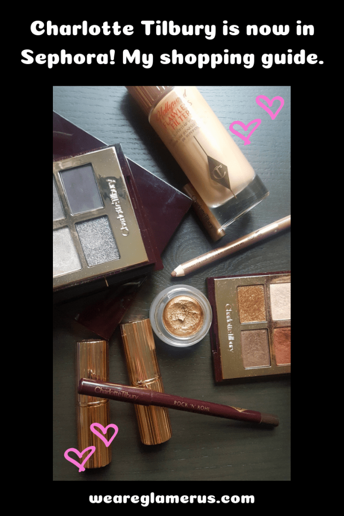 Check out my shopping guide for Charlotte Tilbury, now available at Sephora!