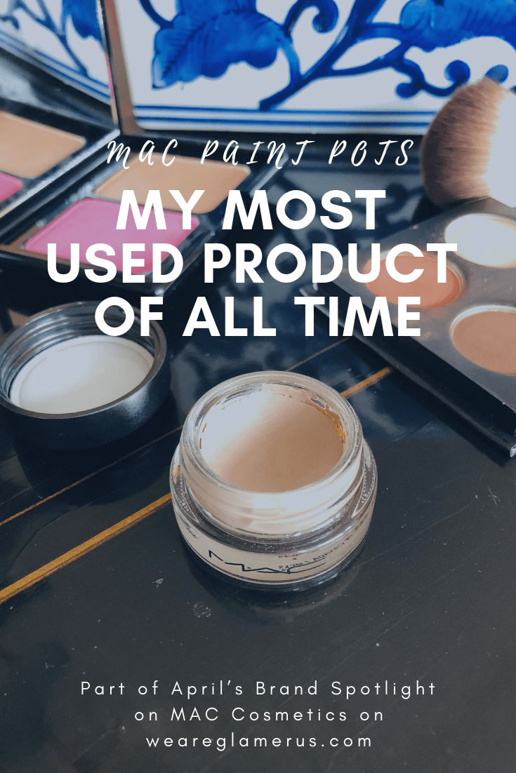 April's Brand Spotlight is on MAC Cosmetics. Today I'm talking about my love for MAC Paint Pots, my most used product of all time!