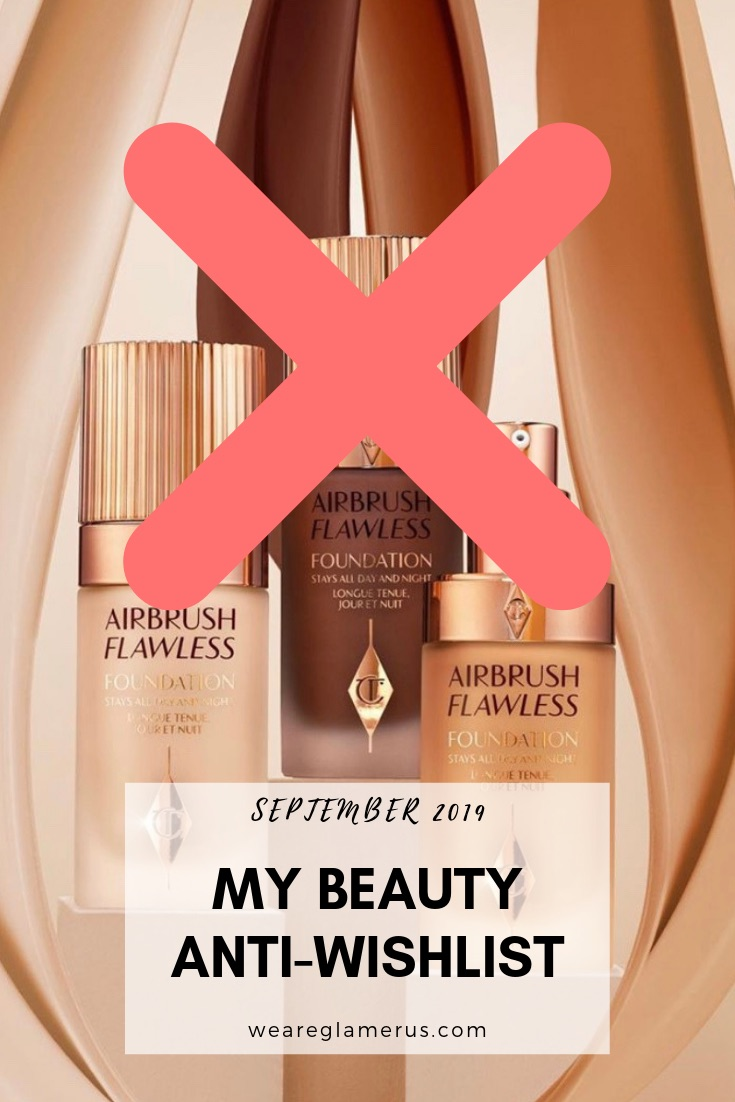 Check out the latest list of beauty launches that are NOT rocking my boat in my beauty anti-wishlist September 2019 edition!