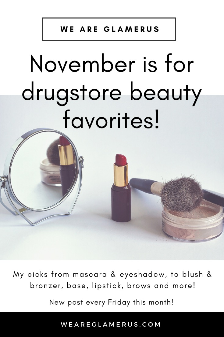 Every Friday this month I'm sharing my drugstore beauty favorites with you, on everything from mascara & eyeshadow, to blush & bronzer, base, lipstick, brows and more!