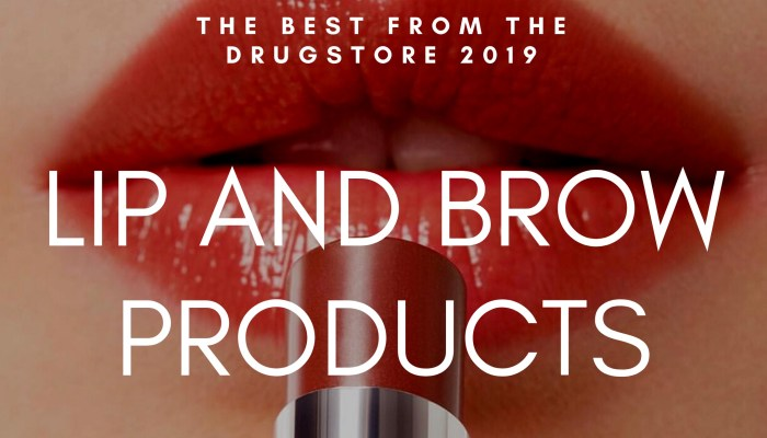 The Best Drugstore Lipsticks & Brow Products 2019