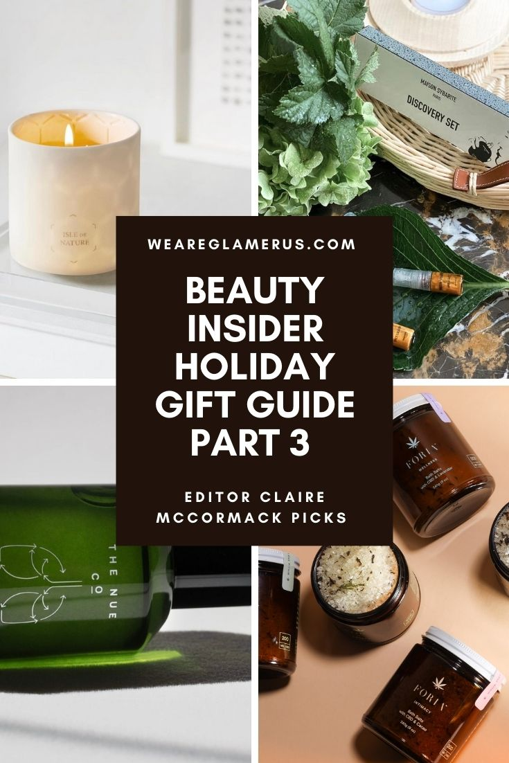Check out the final part in my Beauty Insider Holiday Gift Guide series, featuring beauty journalist and editor Claire McCormack!