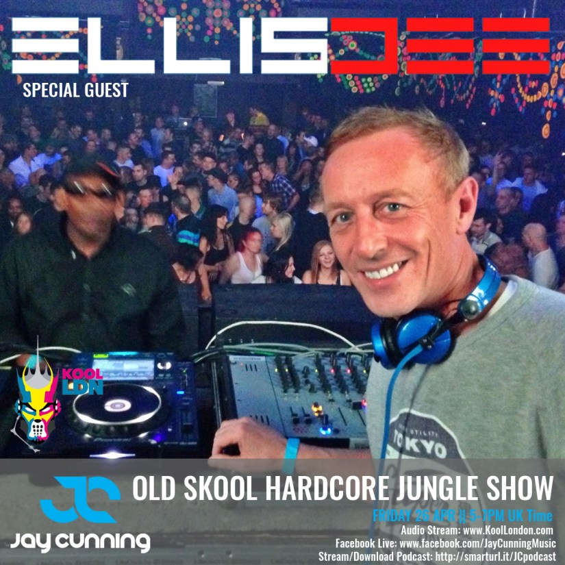 Jay Cunning Old Skool Hardcore Jungle Podcast - Guest ELLIS DEE