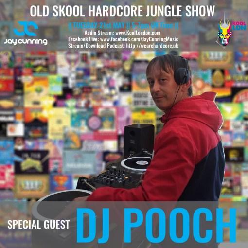 DJ Pooch - Old SKool Hardcore Jungle - Jay Cunning