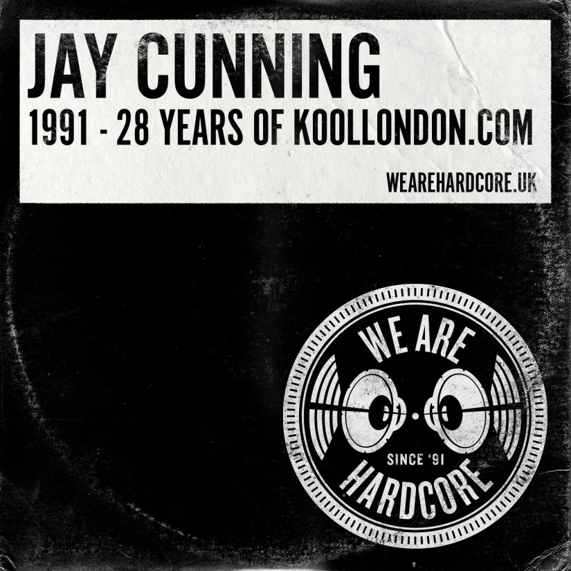 28 Years Of Kool 1991 - Jay Cunning WE ARE HARDCORE show