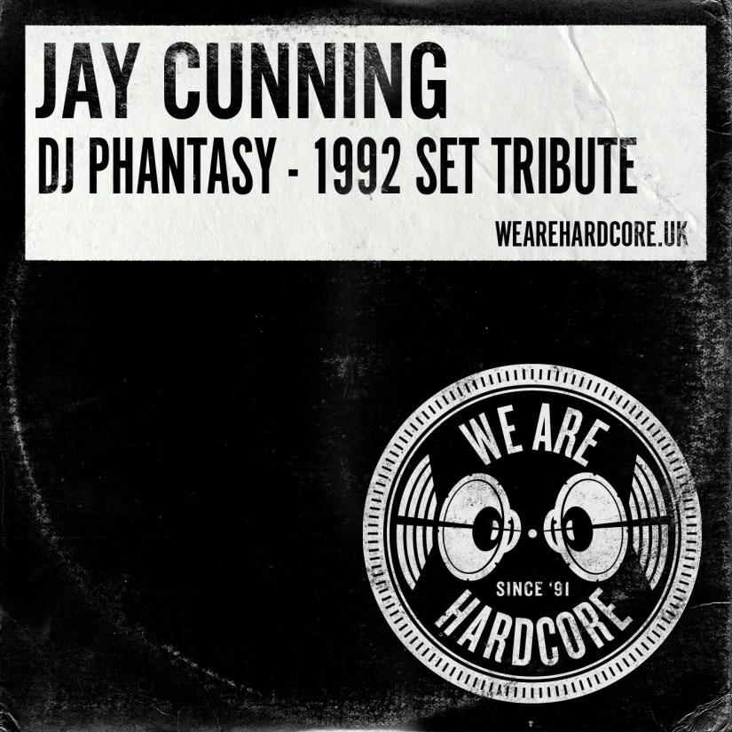 DJ Phantasy - 1992 Set Tribute - Jay Cunning
