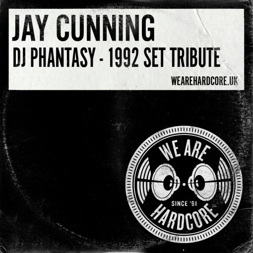 DJ Phantasy - 1992 Set Tribute - Jay Cunning