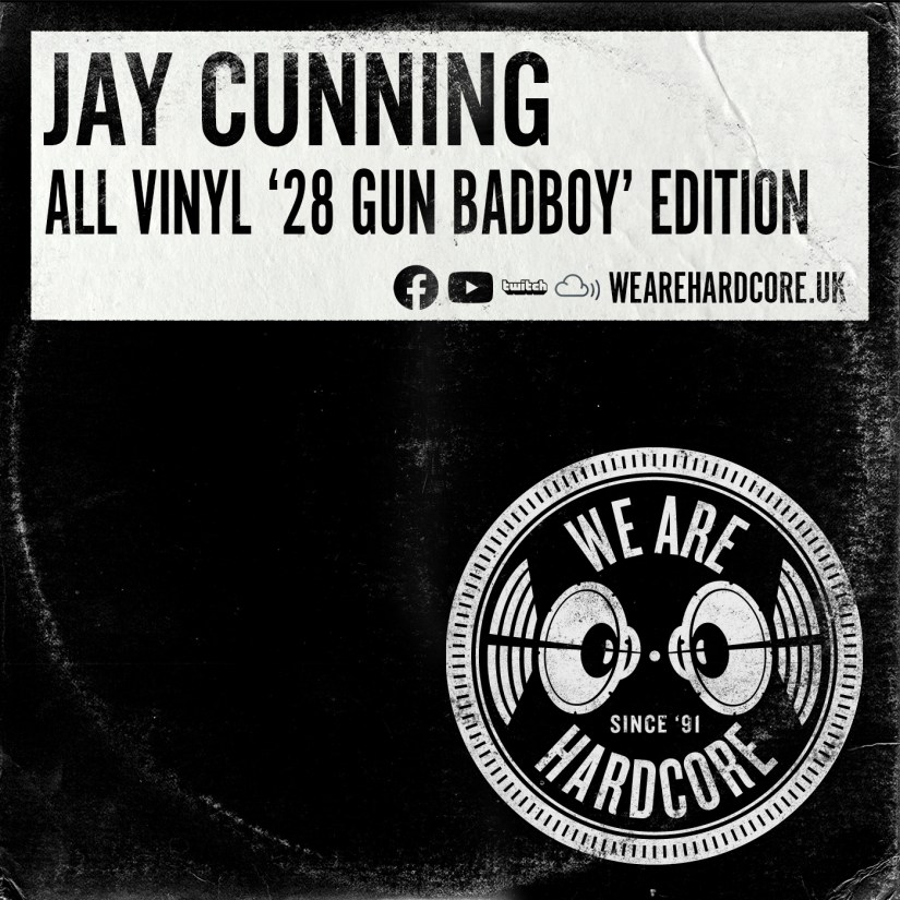 All Vinyl '28 Gun Badboy' Edition - Jay Cunning - WE ARE HARDCORE