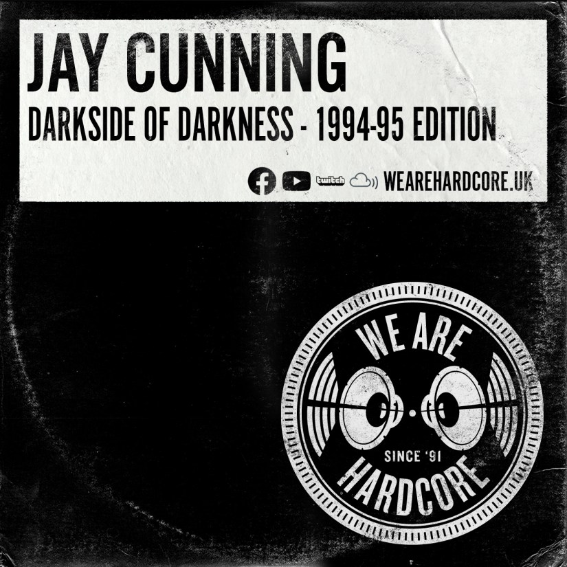 Darkside of Darkness - Jay Cunning - WE ARE HARDCORE