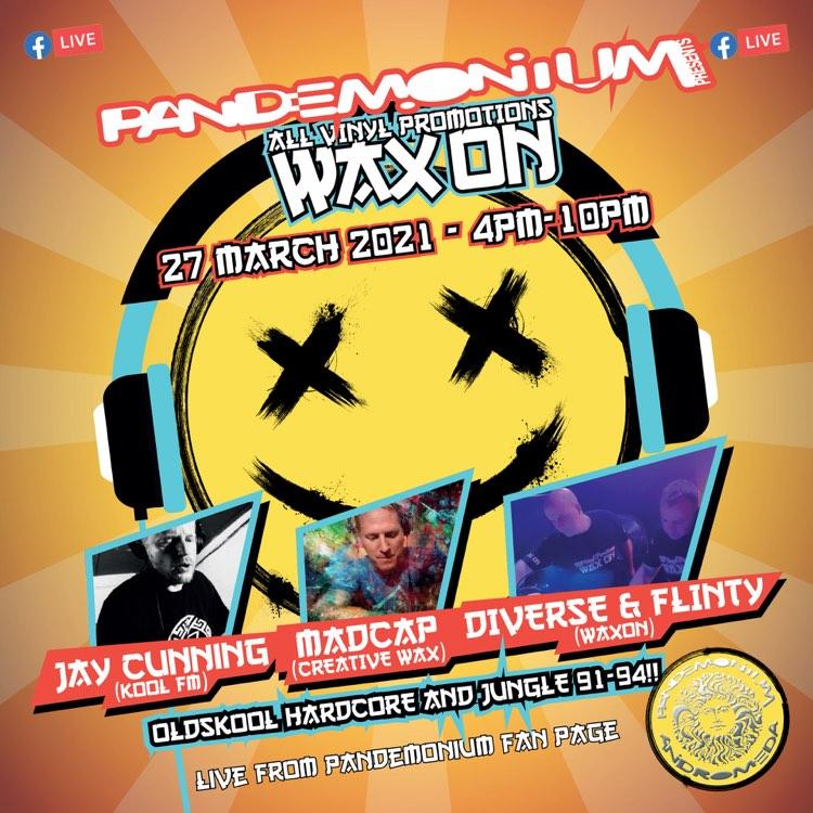 Wax On meets Pandemonium   All Vinyl 1992 Old Skool Hardcore