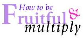 fruitful and multiply