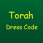 Torah Dress Code
