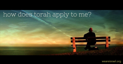 how does Torah apply to me, torah apply to me, torah apply
