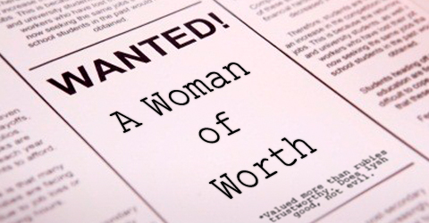 woman of worth. woman of value, a woman of worth, worthy woman, Proverbes 31 woman, Proverbs 31 10