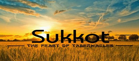 Sukkot - Feast of Tabernacles 2018