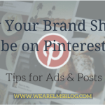 Why Your Brand Should be on Pinterest