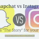 Snapchat vs Instagram